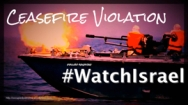 WatchIsrael-Ceasefire-violation copy